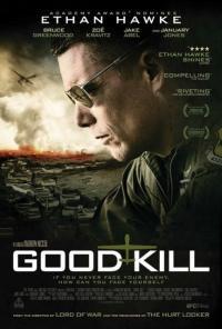 Good Kill / Добро убийство (2014)