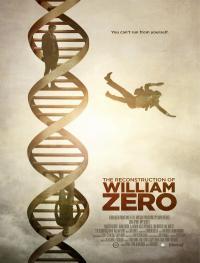 The Reconstruction of William Zero / Реконструкцията на Уилям (2014)