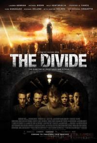 The Divide / Разделителната линия (2011)