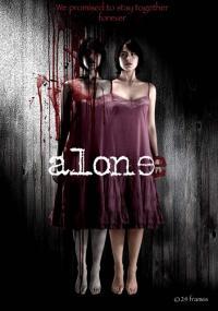 Alone / Неразделни (2007)
