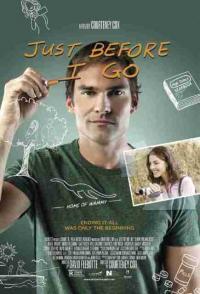 Just Before I Go / Преди да си отида (2014)