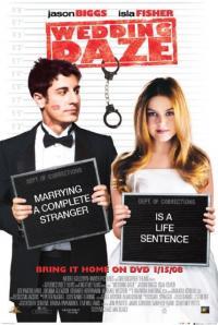 Wedding Daze / Венчален шок (2006)