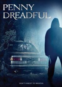 Penny Dreadful / Страховете на Пени (2006)