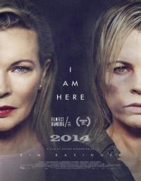 I am here / Тук съм (2014)