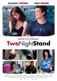 Two Night Stand / Свалка за две нощи (2014)