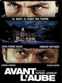 Avant l`aube / Преди изгрева / Before the Dawn (2011)