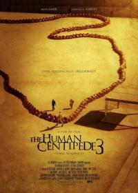 The Human Centipede III (Final Sequence) / Човешка стоножка 3 (2015)