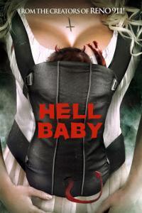 Hell Baby / Бебе от Ада (2013)
