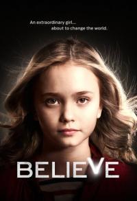 Believe / Вярвай - S01E01