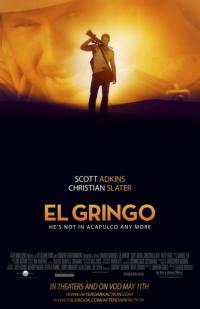 El Gringo / Ел Гринго (2012)