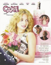 Cake / Сладкиш (2005)