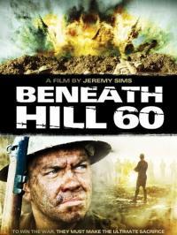Beneath Hill 60 / Под хълм 60 (2010)