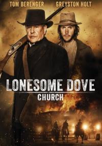 Lonesome Dove Church / Църквата на самотния гълъб (2014)