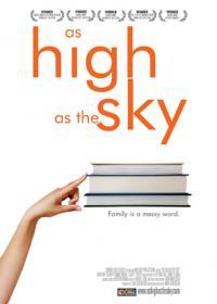 As High as the Sky / До небето (2012)