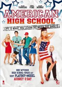 American High School / Американска гимназия (2009)