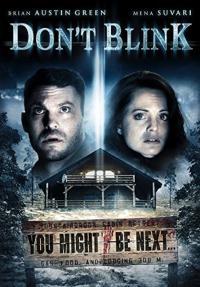 Don't Blink / Не мигай (2014)
