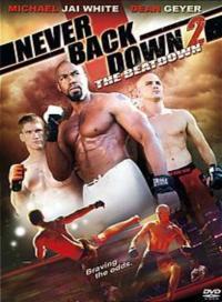 Never Back Down 2: The Beatdown / Никога не се предавай 2: Сблъсъкът (2011)