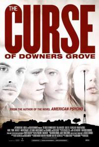 The Curse Of Downers Grove / Проклятието на Даунер Гроув (2015)