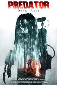 Predator Dark Ages / Хищника: Тъмни векове (2015)