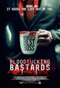 Bloodsucking Bastards / Копелета кръвопийци (2015)
