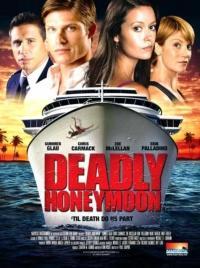 Deadly Honeymoon / Смъртоносен меден месец (2010)