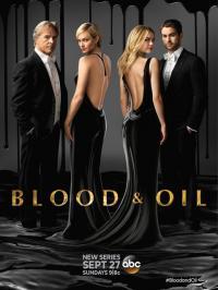 Blood & Oil / Кръв и Петрол - S01E01