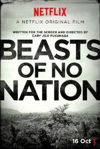 Beasts of No Nation / Безродни зверове (2015)