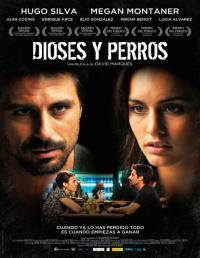 Dioses y perros / Богове и кучета (2014)