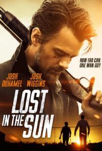 Lost In The Sun / Изгубени под слънцето (2015)
