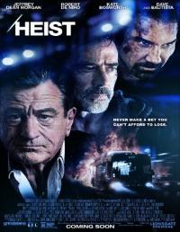 Heist / Обир (2015)