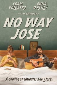 No Way Jose / Няма начин, Хосе (2015)