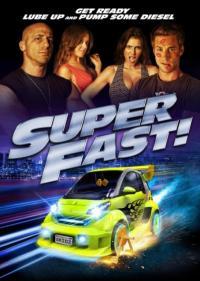 Superfast / Супер бързи (2015)