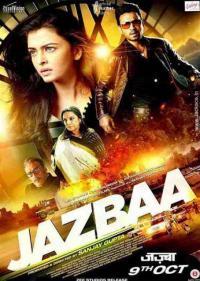 Jazbaa / Дух (2015)