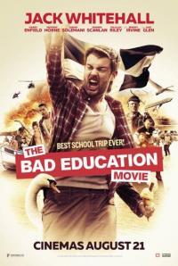 The Bad Education Movie / Лошо Oбразование: Филмът (2015)