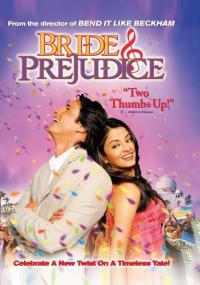Bride And Prejudice / Невести и предразсъдъци (2004)