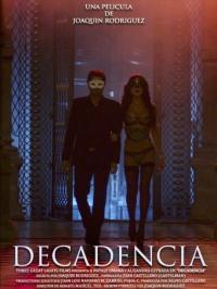 Decadencia / Упадък (2014)
