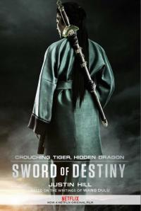 Crouching Tiger, Hidden Dragon: Sword of Destiny / Тигър и Дракон: Мечът на съдбата (2016)