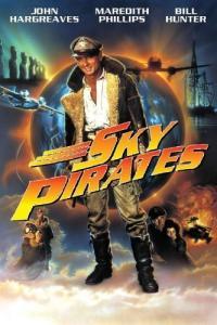 Sky Pirates / Небесни пирати (1986)