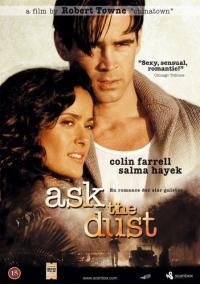 Ask The Dust / Питай прахта (2006)