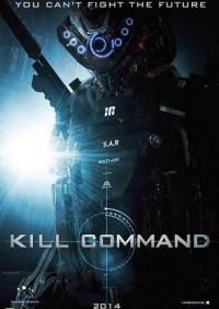 Kill Command / Identify / Идентификация (2016)