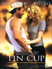 Tin Cup / Тенекиената купа (1996)