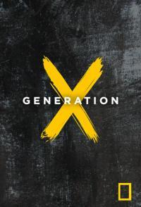 Generation X / X: Поколението, което промени света (2016) (BG Audio)