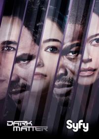 Dark Matter / Тъмна Материя - S02E13 - Season Finale