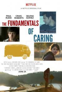 The Fundamentals of Caring / Основните принципи на грижата (2016)