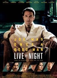 Live by Night / Те живеят в нощта (2016)