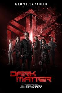 Dark Matter / Тъмна Материя - S03E12