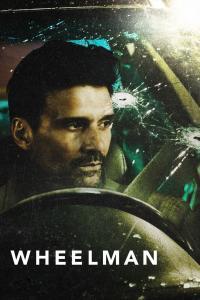 Wheelman / Шофьор (2017)