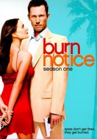 Burn Notice / Извън Играта - S01E01