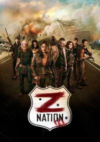 Z Nation / Зет Нация - S04E13 - Season Finale