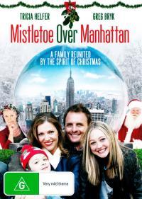 Mistletoe Over Manhattan / Под имела на Манхатън (2011) (BG Audio)